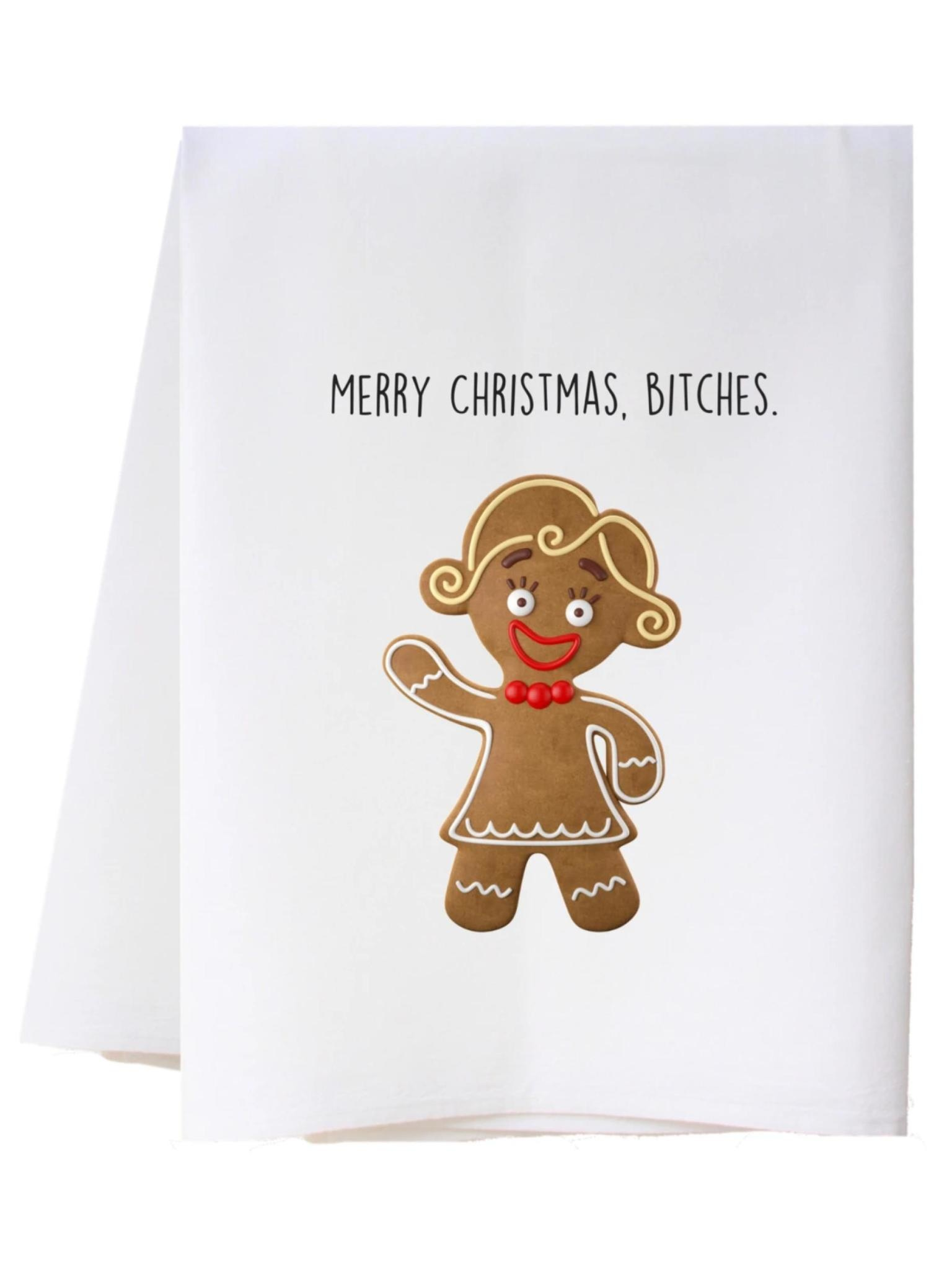 Southern Sisters Merry Christmas B*tches Flour Sack Towel