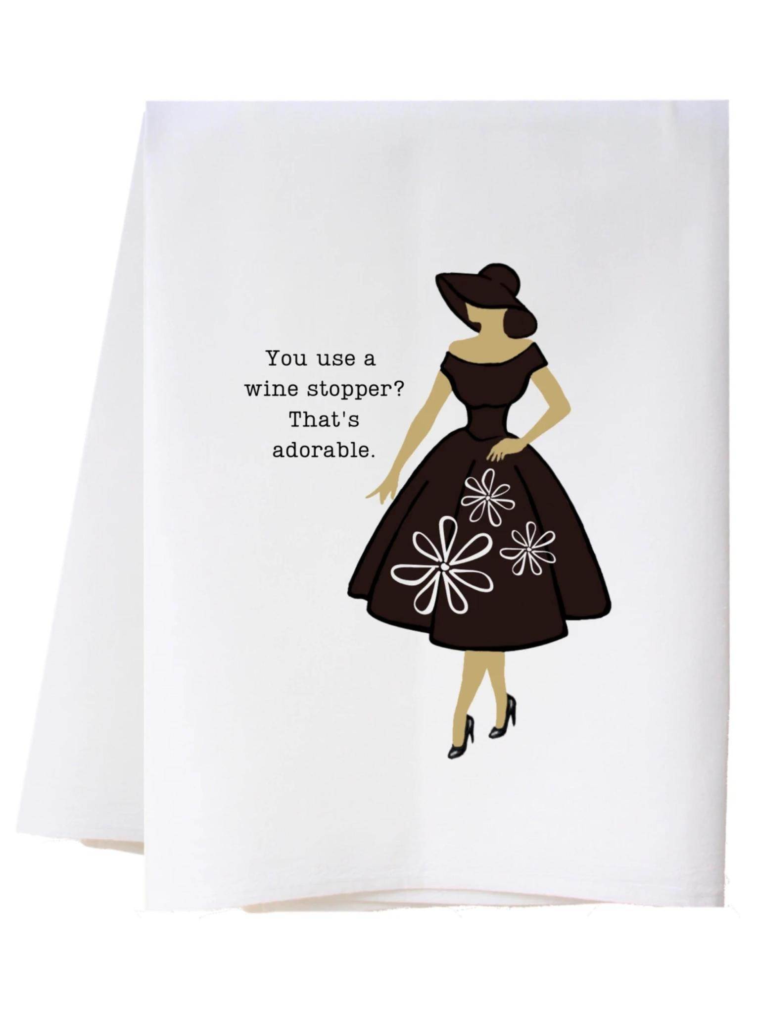 Southern Sisters Wine Stopper Flour Sack Towel