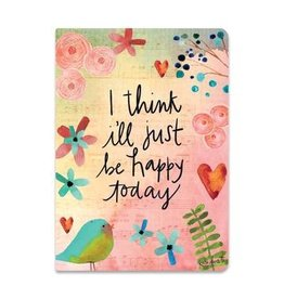 Lyla's: Clothing, Decor & More I Think I'll Just Be Happy Today Journal