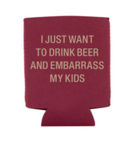 Lyla's: Clothing, Decor & More Embarrass My Kids Koozie