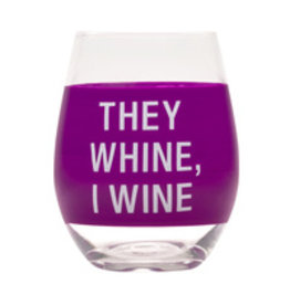 Lyla's: Clothing, Decor & More They Whine, I Wine Wine Glass