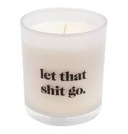 Lyla's: Clothing, Decor & More Let That Shit Go Candle