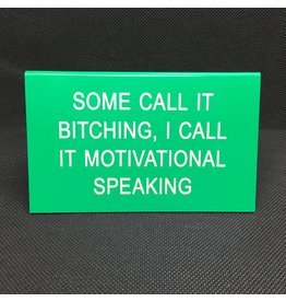 Lyla's: Clothing, Decor & More I Call It Motivational Speaking Funny Sign