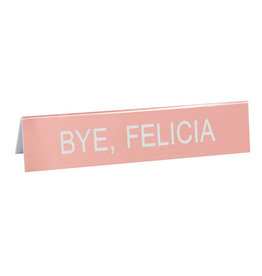 Lyla's: Clothing, Decor & More Bye, Felicia Funny Sign