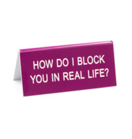 Lyla's: Clothing, Decor & More How Do I Block You Sign