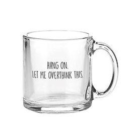 Lyla's: Clothing, Decor & More Let Me Overthink Glass Mug