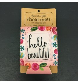 Lyla's: Clothing, Decor & More Hello Beautiful Drink Sleeve
