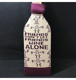 Lyla's: Clothing, Decor & More Friends Don't Let Friends Wine Alone Bottle Cover