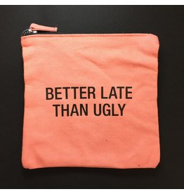 Lyla's: Clothing, Decor & More Better Late Than Ugly Cosmetic Bag
