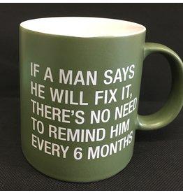 Lyla's: Clothing, Decor & More No Need to Remind Him Man Mug