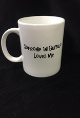 Buffalo Collection Someone in Buffalo Loves Me Mug