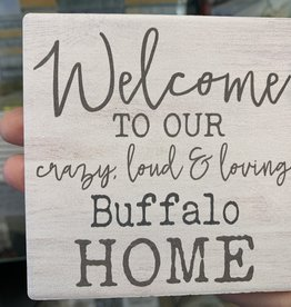 P graham dunn WELCOME TO OUR BUFFALO HOME STONE COASTER