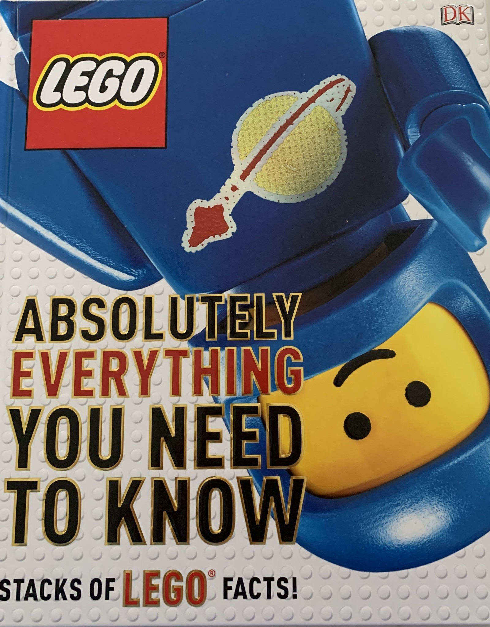 RANDOM HOUSE Absolutely Everything You Need To Know...Stacks of LEGO Facts!