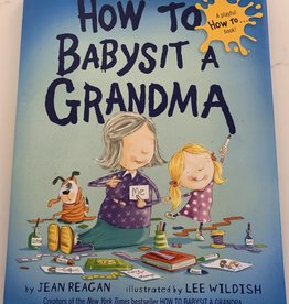 RANDOM HOUSE How To Babysit A Grandma Book