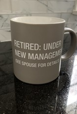ABOUT FACE DESIGNS Retired:Under New Management Mug