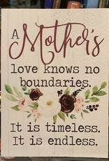 P graham dunn A Mother's Love Knows No Boundaries Block Sign