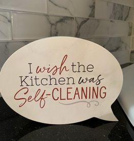 Self-Cleaning Kitchen Quote Block Sign