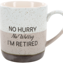 PAVILION No Hurry No Worry I'm Retired Mug