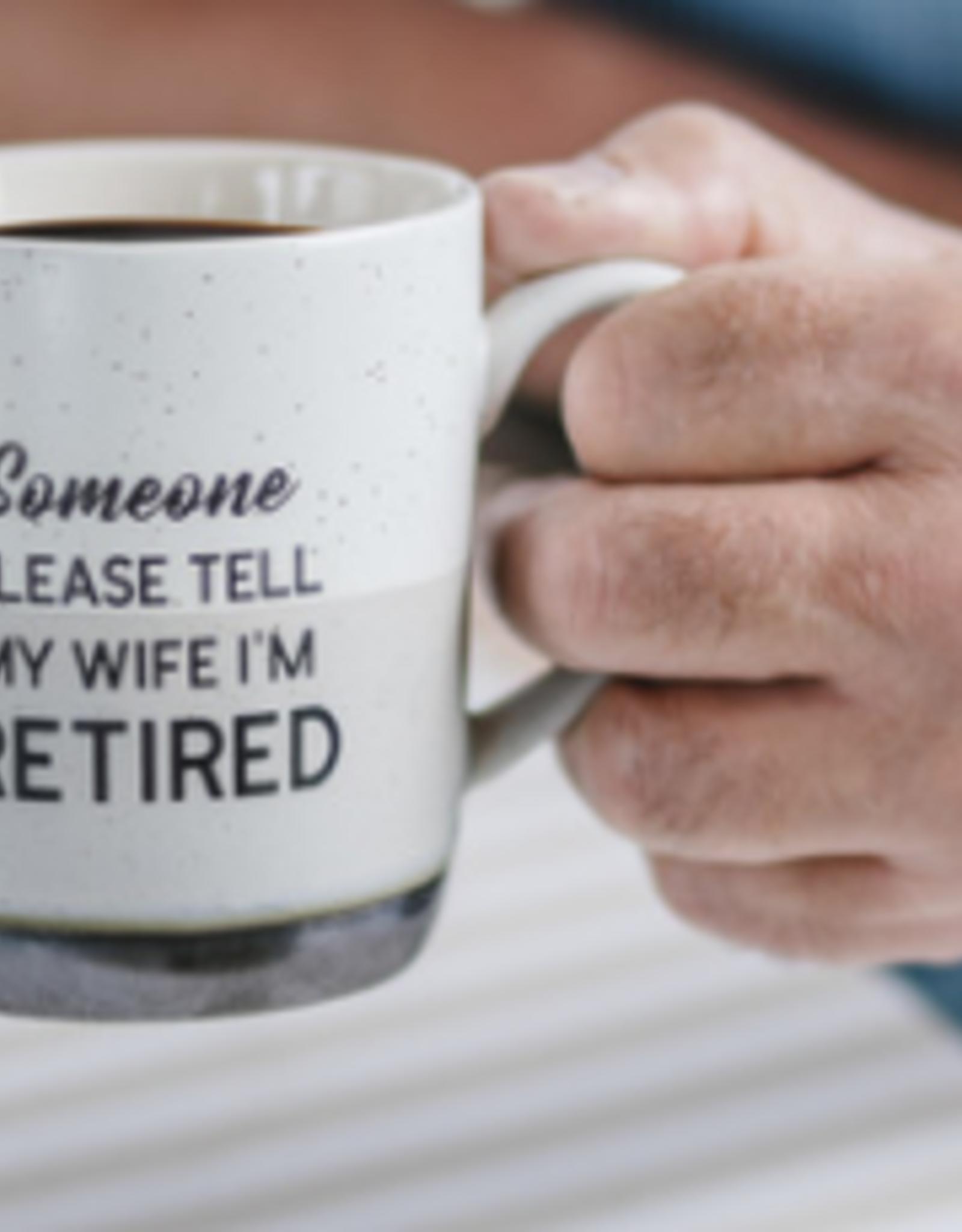 PAVILION Tell Wife I'M Retired Mug