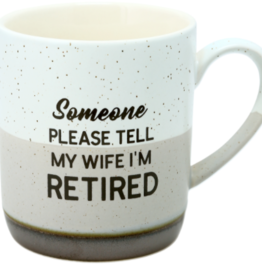 PAVILION Tell Wife I'M Retired Mug