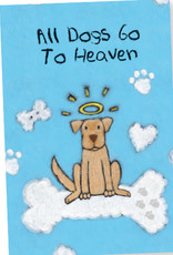 DOG SPEAK All Dogs Go To Heaven Greeting Card