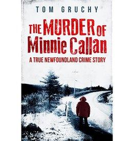 Murder of Minnie Callan by Tom Gruchy