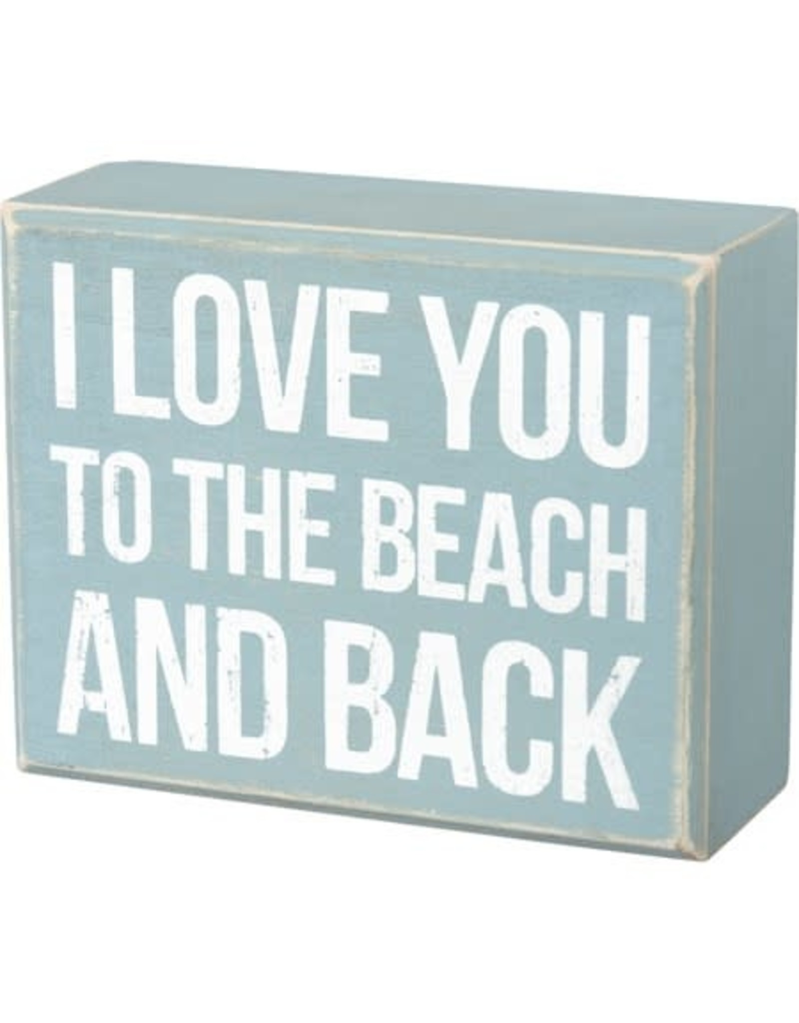 PRIMITIVES BY KATHY BEACH LOVER BLOCK SIGNS LOVE YOU TO THE BEACH AND BACK