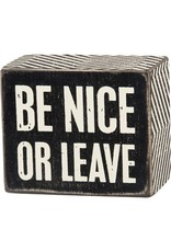 PRIMITIVES BY KATHY ATTITUDE BLOCK SIGNS BE NICE OR LEAVE