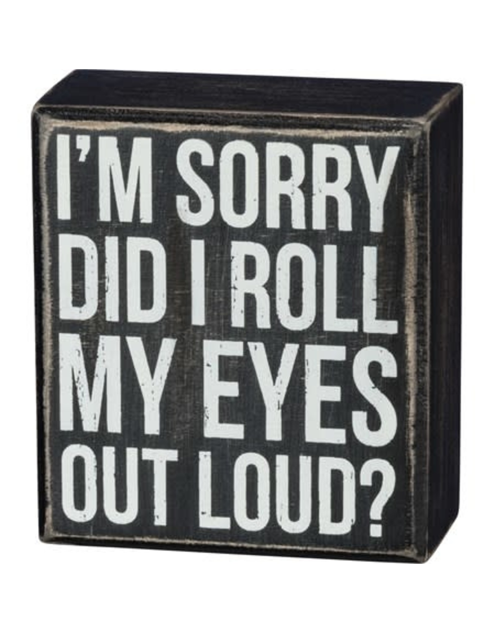 PRIMITIVES BY KATHY ATTITUDE BLOCK SIGNS ROLL MY EYES OUT LOUD