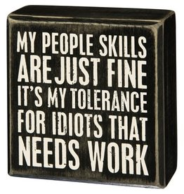 PRIMITIVES BY KATHY ATTITUDE BLOCK SIGNS TOLERANCE FOR IDIOTS