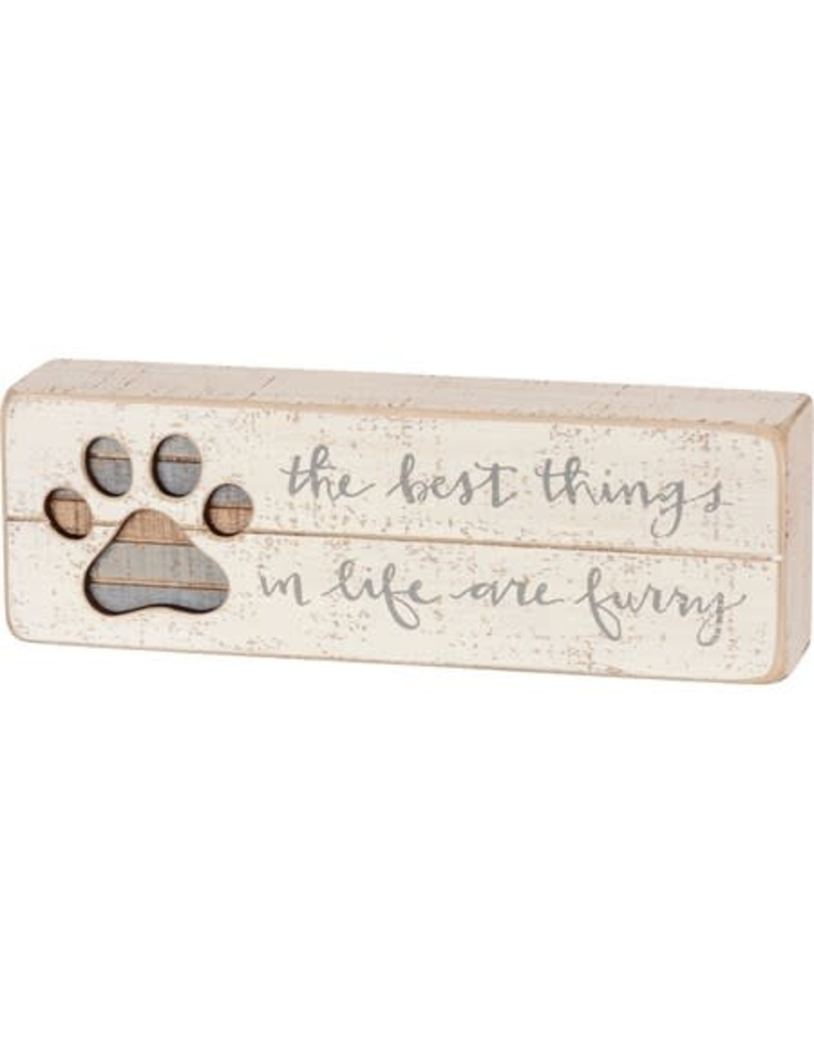PRIMITIVES BY KATHY PET LOVER BLOCK SIGNS BEST THINGS IN LIFE ARE FURRY