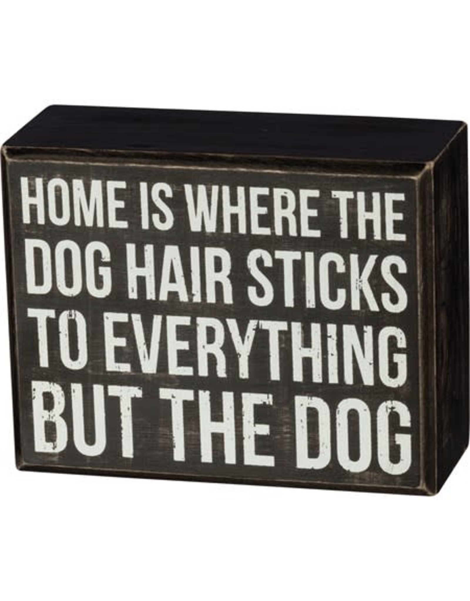 PRIMITIVES BY KATHY PET LOVER BLOCK SIGNS DOG HAIR STICKS TO EVERYTHING