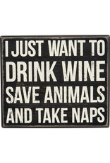 PRIMITIVES BY KATHY PET LOVER BLOCK SIGNS DRINK WINE SAVE ANIMALS TAKE NAPS