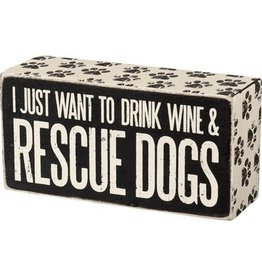 PRIMITIVES BY KATHY PET LOVER BLOCK SIGNS DRINK WINE AND RESCUE DOGS