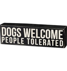 PRIMITIVES BY KATHY PET LOVER BLOCK SIGNS DOGS WELCOME PEOPLE TOLERATED