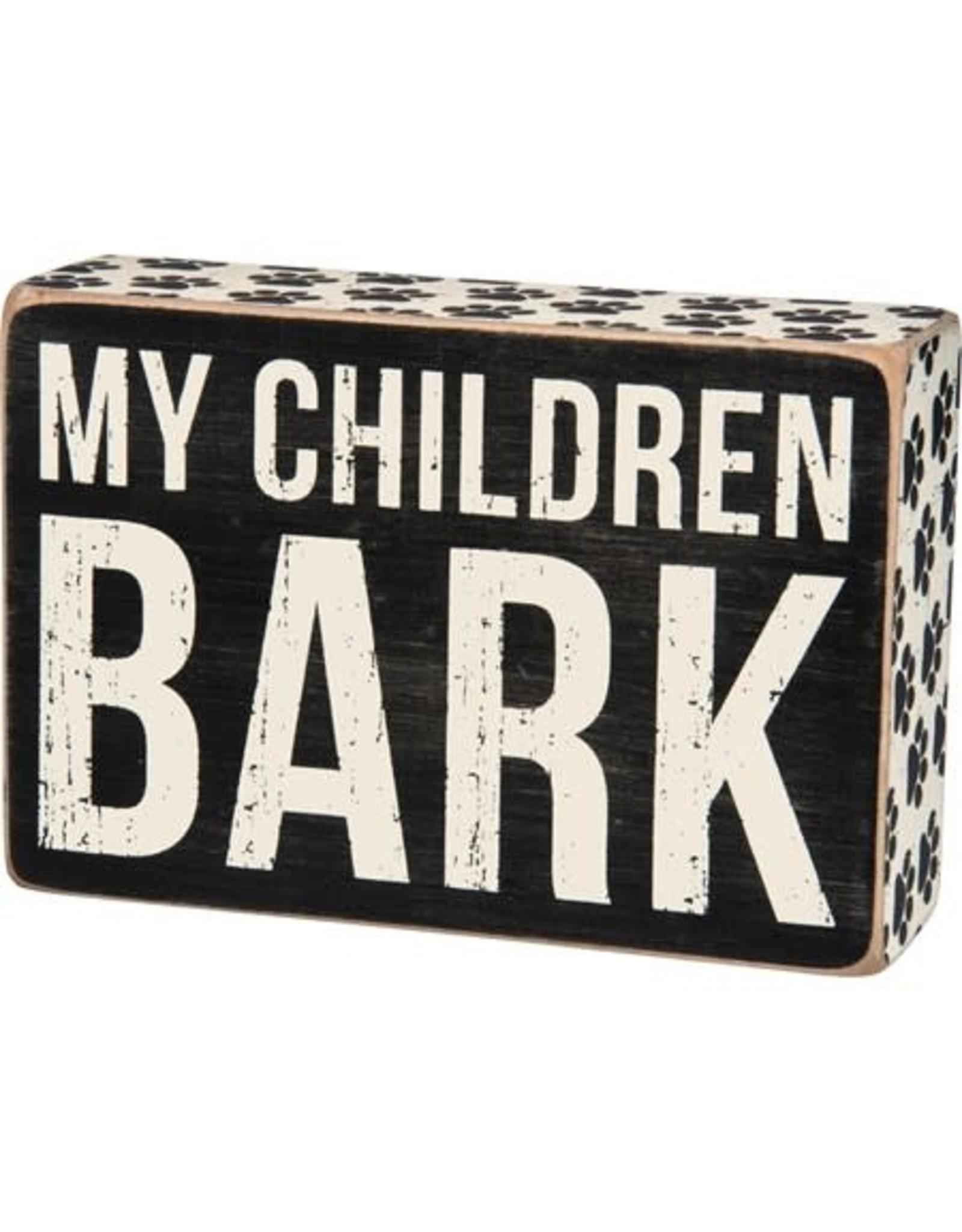 PRIMITIVES BY KATHY PET LOVER BLOCK SIGNS MY CHILDREN BARK