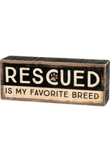 PRIMITIVES BY KATHY PET LOVER BLOCK SIGNS RESCUED IS MY FAVORITE BREED BROWN