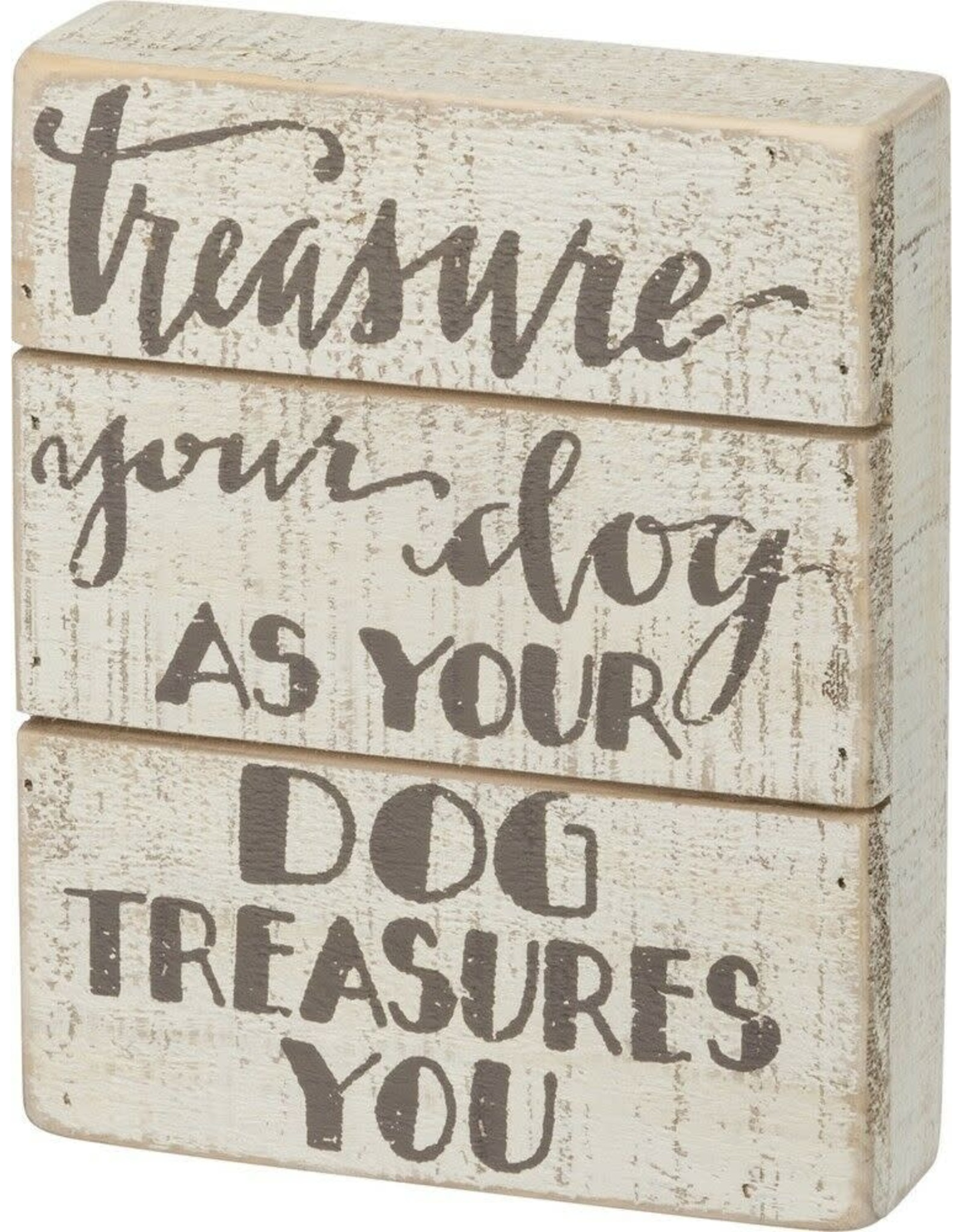 PRIMITIVES BY KATHY PET LOVER BLOCK SIGNS TREASURE YOUR DOG