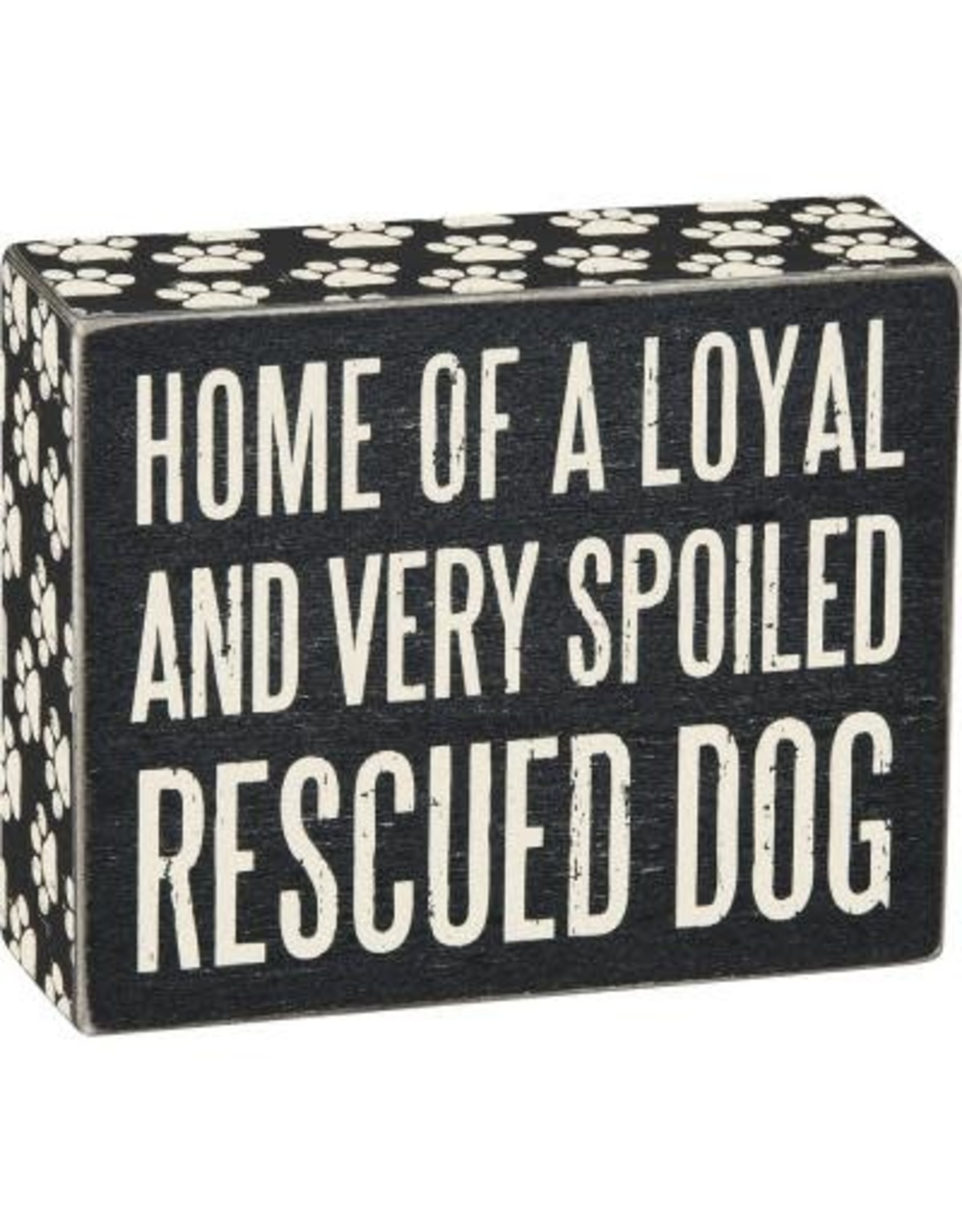 PRIMITIVES BY KATHY PET LOVER BLOCK SIGNS HOME OF LOYAL SPOILED RESCUE