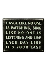 PRIMITIVES BY KATHY ATTITUDE BLOCK SIGNS DANCE LIKE NO ONE WATCHING