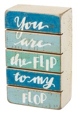PRIMITIVES BY KATHY BEACH LOVER BLOCK SIGNS YOU ARE THE FLIP TO MY FLOP