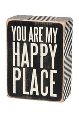 PRIMITIVES BY KATHY LOVED ONES BLOCK SIGNS YOU ARE MY HAPPY PLACE