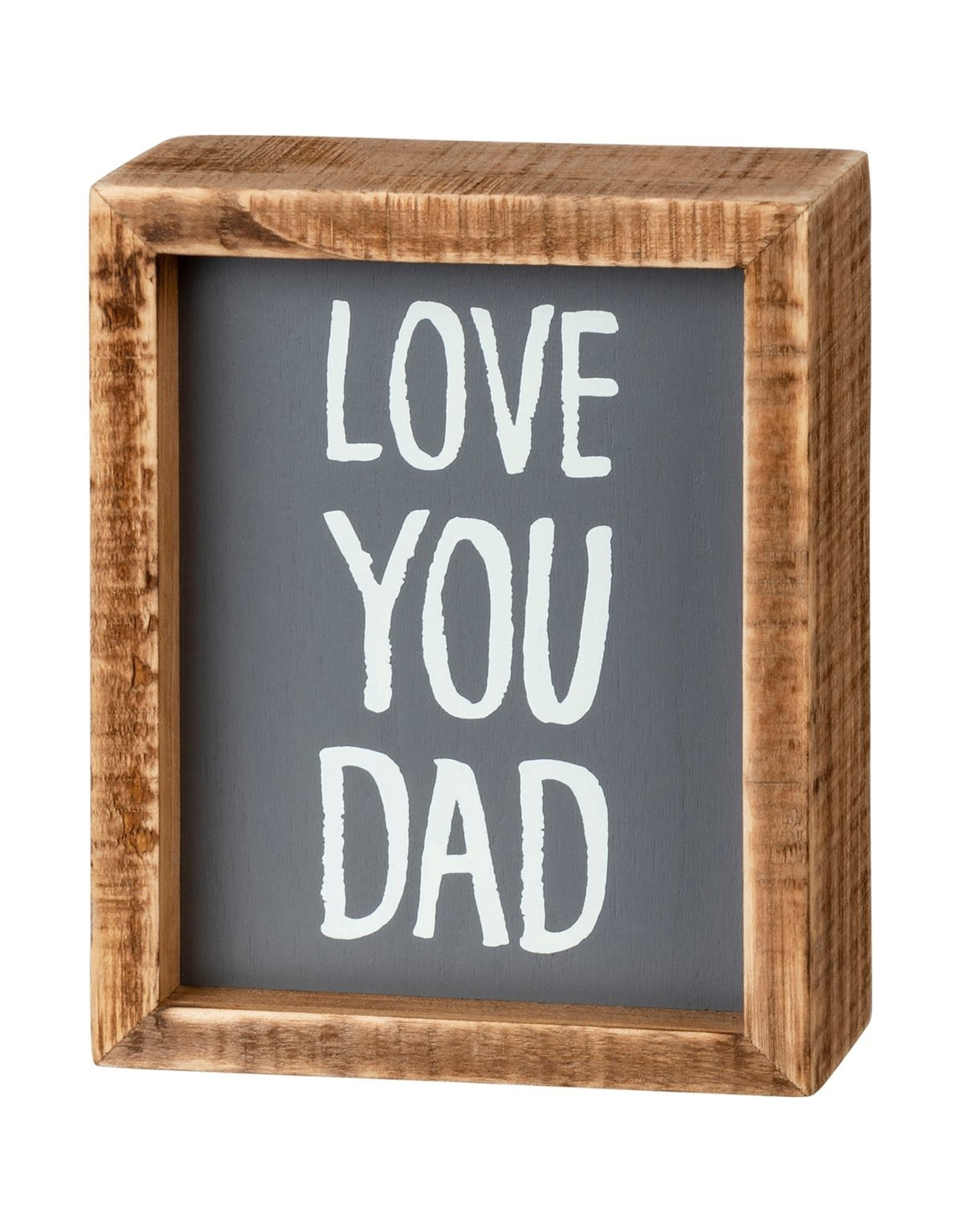 PRIMITIVES BY KATHY LOVED ONES BLOCK SIGNS LOVE YOU DAD