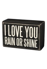 PRIMITIVES BY KATHY LOVED ONES BLOCK SIGNS LOVE YOU RAIN OR SHINE