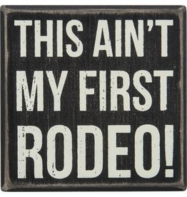 PRIMITIVES BY KATHY ATTITUDE BLOCK SIGNS FIRST RODEO