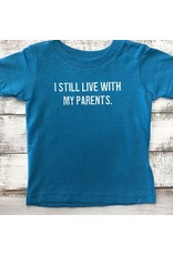 REHOBOTH LIFESTYLE INFANT CLASSIC LIVE WITH PARENTS SS TEE