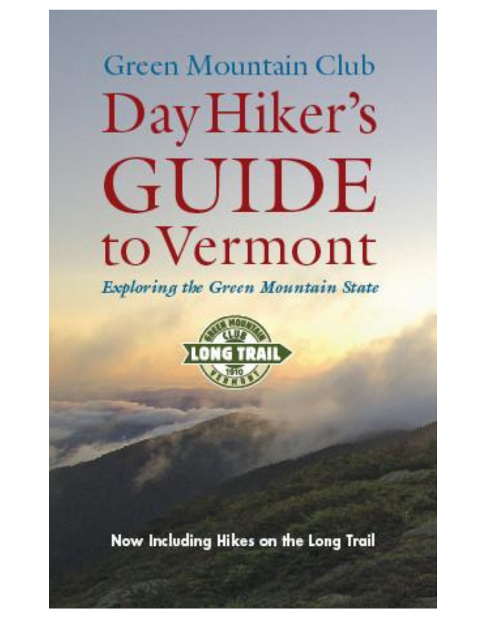 GMC Day Hiker's Guide to Vermont