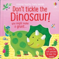 Usborne Don't Tickle the Dinosaur