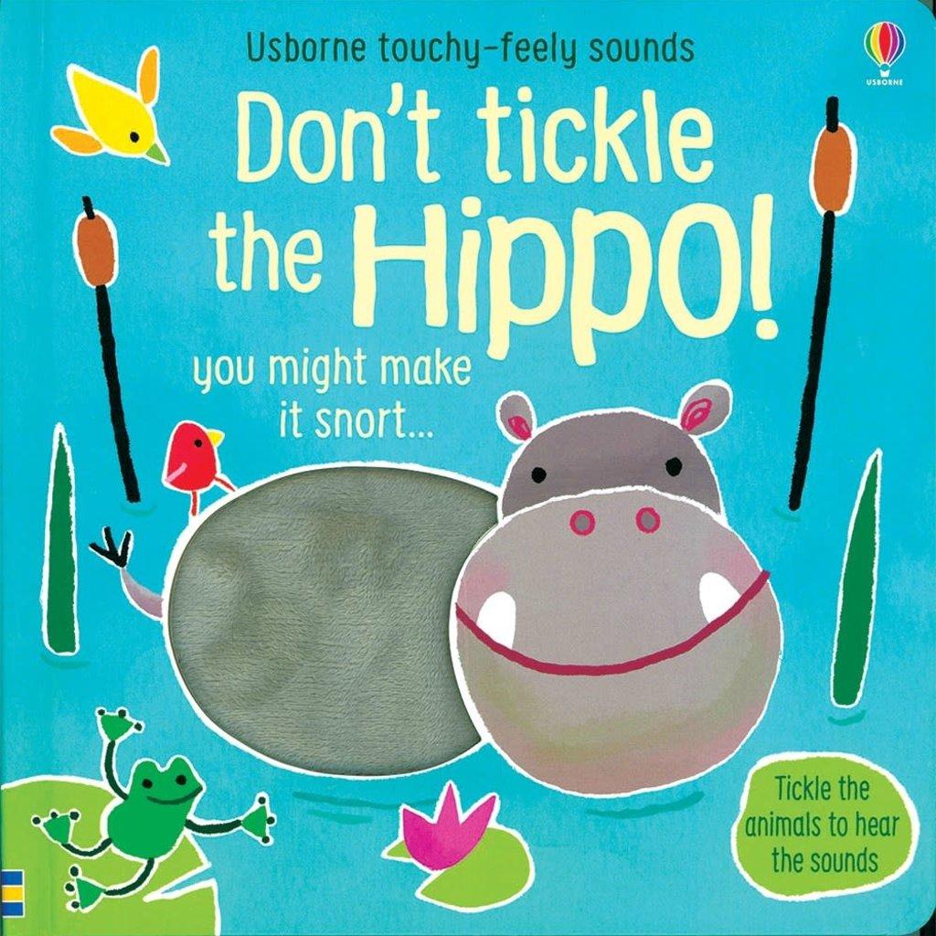 Usborne Don't Tickle the Hippo