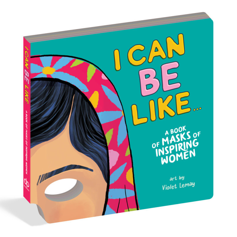 Workman Publishing I Can Be Like | A Book of Masks